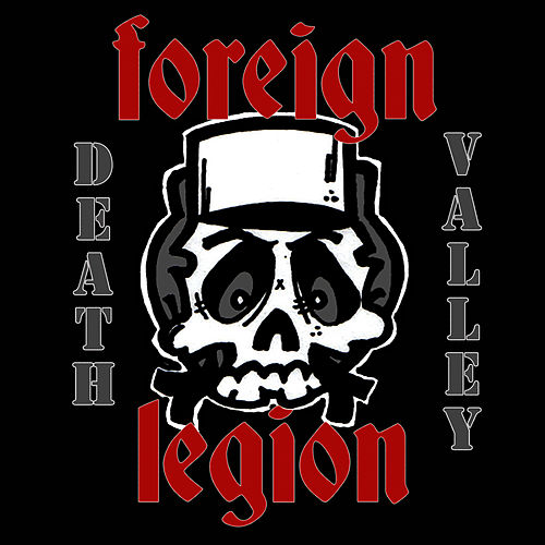 Play & Download Death Valley by Foreign Legion | Napster