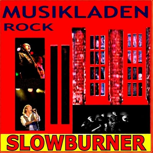 Slowburner by Slowburner