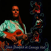 Play & Download Jana Stanfield at Carnegie Hall by Jana Stanfield | Napster