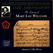 The Legacy of Mary Lou Williams by US Army Field Band Jazz Ambassadors