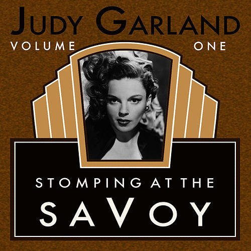 Play & Download Stompin At The Savoy Vol 1 by Judy Garland | Napster