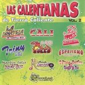 Play & Download Las Calentanas de Tierra Caliente by Various Artists | Napster