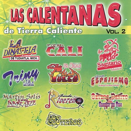 Play & Download Las Calentanas de Tierra Caliente by Various Artists | Napster
