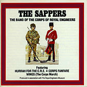 Play & Download The Sappers by The Band Of The Corps Of Royal Engineers | Napster