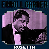 Rosetta Vol 2 by Errol Garner