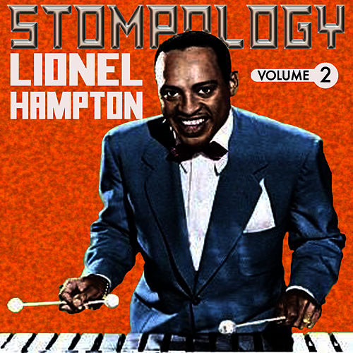 Play & Download Stompology Vol 2 by Lionel Hampton | Napster