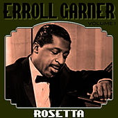 Rosetta Vol 1 by Errol Garner