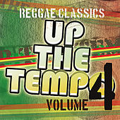 Up the Tempo - Reggae Classics Vol. 4 by Various Artists