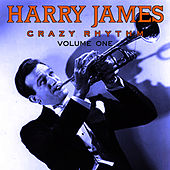 Play & Download Harry James - Crazy Rhythm Vol 1 by Harry James | Napster