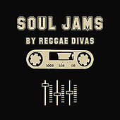 Soul James by Reggae Divas by Various Artists