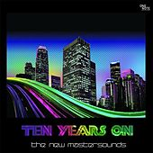 Play & Download Ten Years On by New Mastersounds | Napster