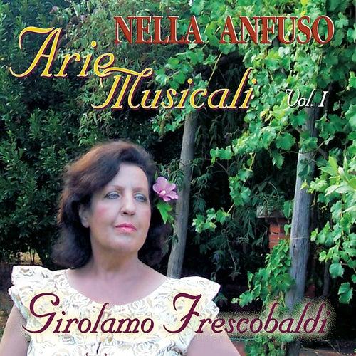 Play & Download Girolamo Frescobaldi - Arie Musicali I by Nella Anfuso | Napster