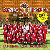 Play & Download La Plebada Anda Encuernada by Banda Imperio | Napster
