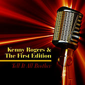 Play & Download Tell It All Brother by Kenny Rogers | Napster