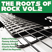 Play & Download Roots Of Rock Vol 2 by Various Artists | Napster