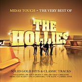 Play & Download Midas Touch - The Very Best Of The Hollies by The Hollies | Napster