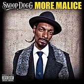 More Malice von Snoop Dogg
