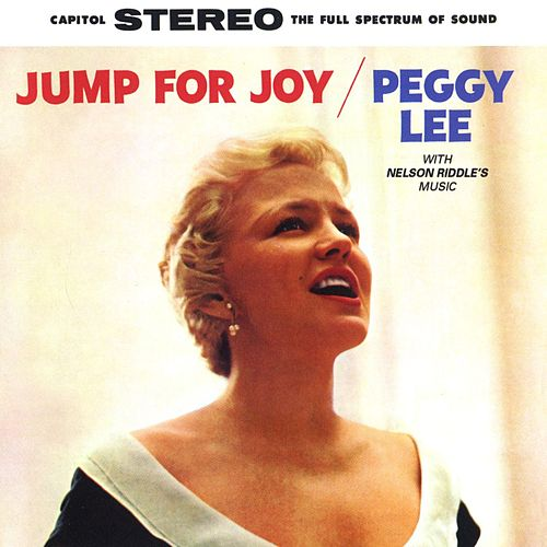 Play & Download Jump For Joy by Peggy Lee | Napster