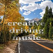 Play & Download Creative Driving Music by Various Artists | Napster