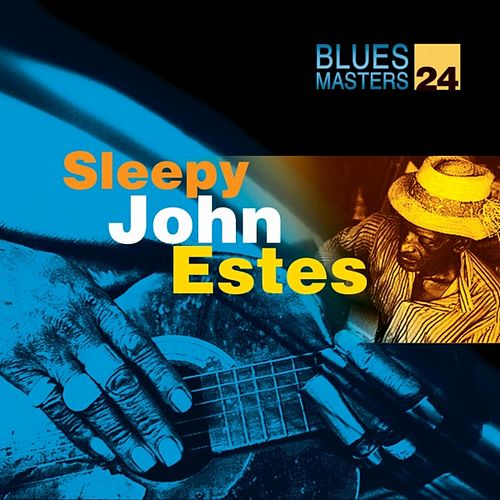 Play & Download Blues Masters Vol. 24 by Sleepy John Estes | Napster