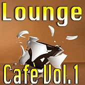 Play & Download Lounge Cafè, Vol. 1 by Various Artists | Napster