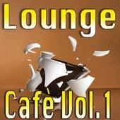 Lounge Cafè, Vol. 1 by Various Artists