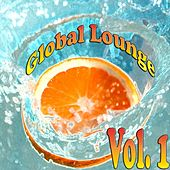 Play & Download Global Lounge, Vol. 1 by Various Artists | Napster