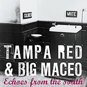 Echoes From The South by Tampa Red