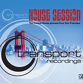 Play & Download Transport Recordings - House Session by Various Artists | Napster