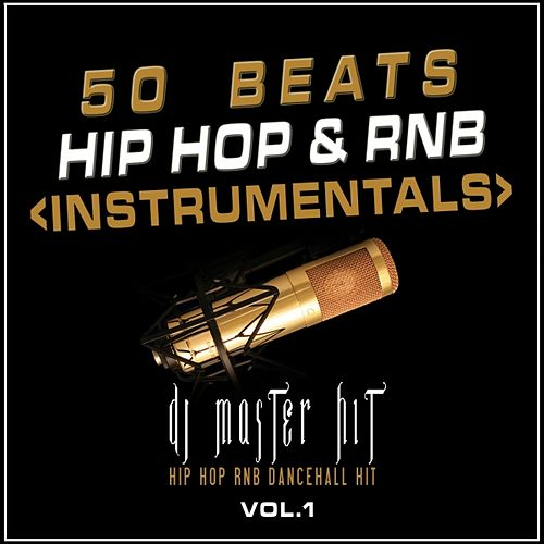 50 Beats Hip Hop Rap & Rnb, Vol. 1 (Instrumentals 2010) by Master Hit