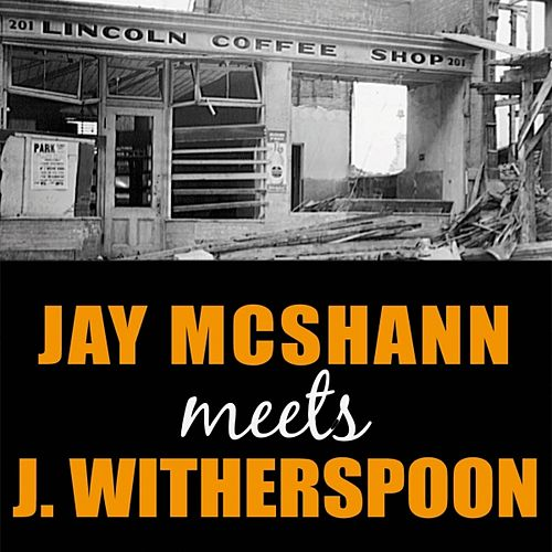 Jay McShann Meets Jimmy Witherspoon by Jay McShann