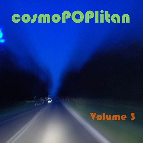 CosmoPOPlitan, Vol. 3 by Various Artists