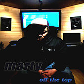 Off The Top by MARTY