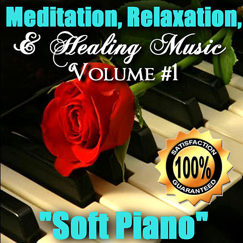 Volume #1 'Soft Piano' by Meditation, Relaxation,