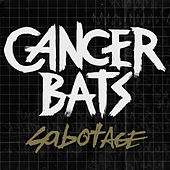 Play & Download Sabotage - EP by Cancerbats | Napster