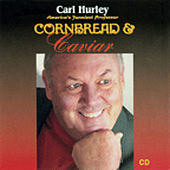 Play & Download Cornbread and Caviar by Carl Hurley | Napster