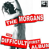 Play & Download The Difficult First Album by The Morgans | Napster