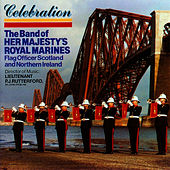 Celebration by The Band Of Her Majesty''s Royal Marines