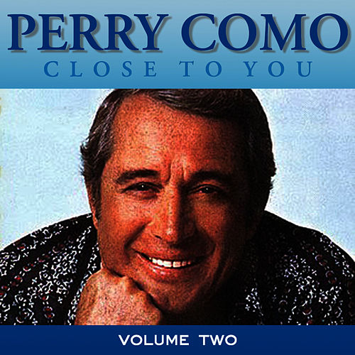 Close To You Vol 2 by Perry Como
