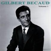 Play & Download Gilbert Bécaud Volume 1 by Gilbert Becaud | Napster