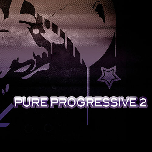 Play & Download Pure Progressive 2 by Various Artists | Napster
