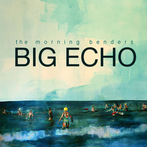 Play & Download Big Echo by The Morning Benders | Napster