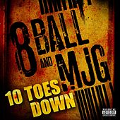 Play & Download Ten Toes Down by 8Ball and MJG | Napster