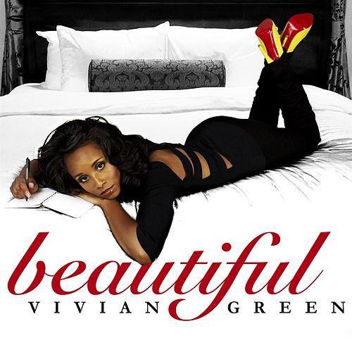 Beautiful by Vivian Green