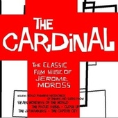 The Cardinal - The Classic Film Music of Jerome Moross by City of Prague Philharmonic