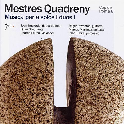 Play & Download Quadreny: Música per a solos i duos I by Joan Izquierdo | Napster