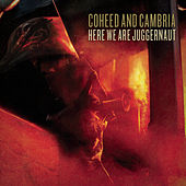 Play & Download Here We Are Juggernaut by Coheed And Cambria | Napster