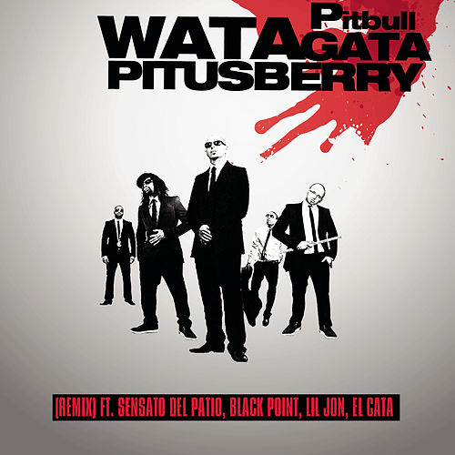 Play & Download Watagatapitusberry by Pitbull | Napster
