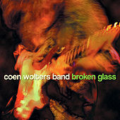 Play & Download Broken Glass by Coen Wolters Band | Napster
