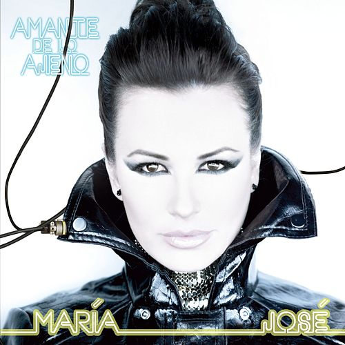 Play & Download Amante De Lo Ajeno by Maria Jose | Napster